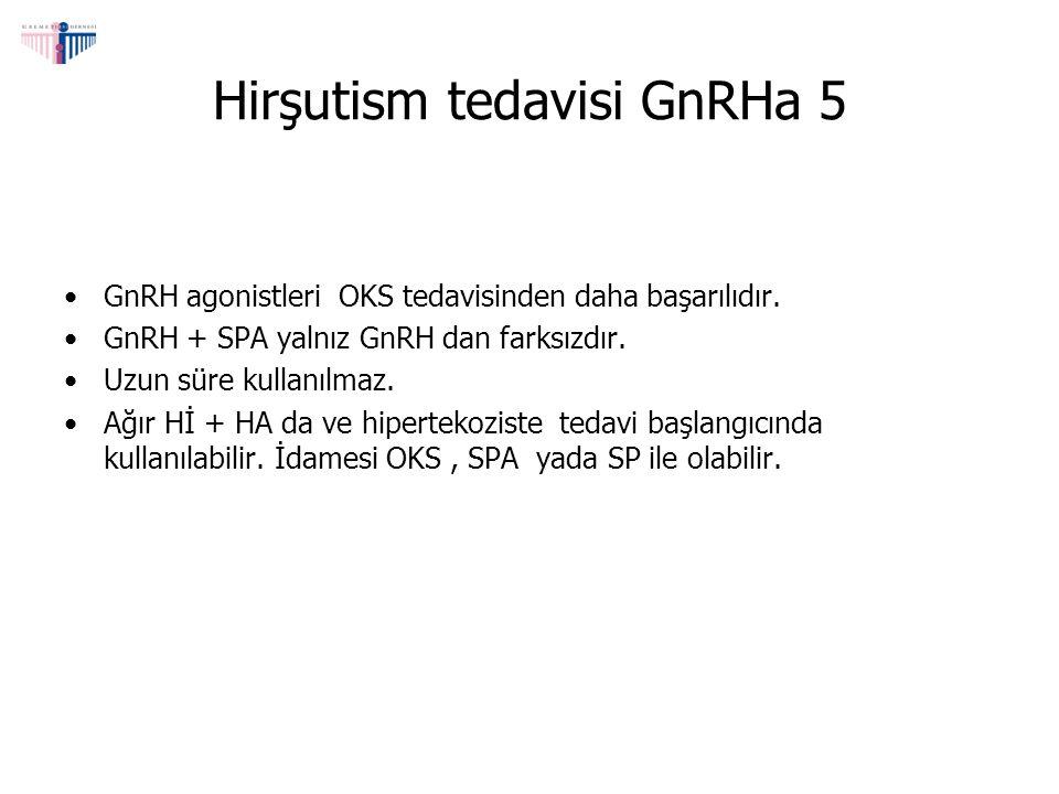 Hirşutism tedavisi GnRHa 5