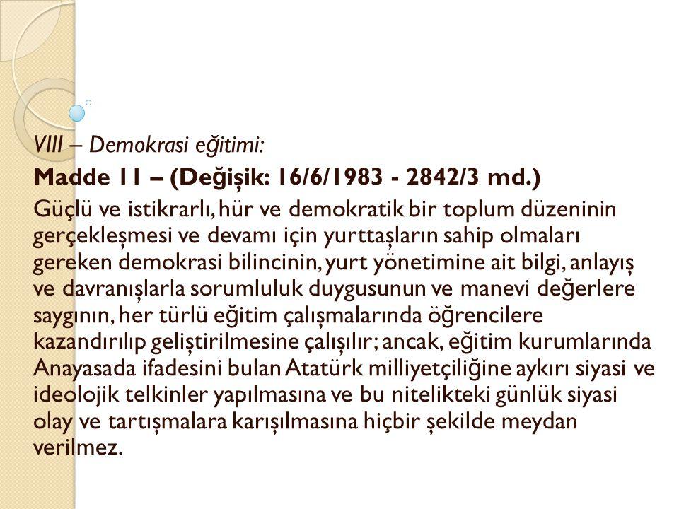 VIII – Demokrasi eğitimi: