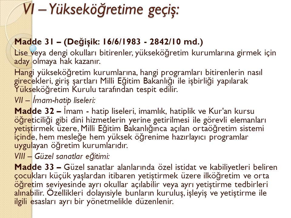 VI – Yükseköğretime geçiş: