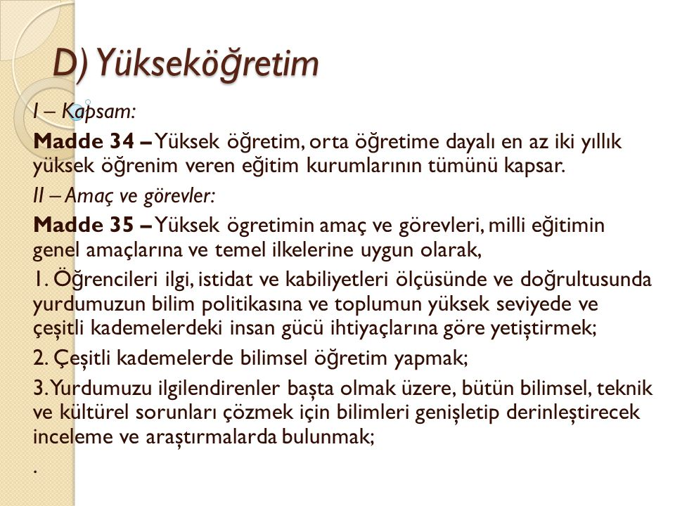 D) Yükseköğretim I – Kapsam: