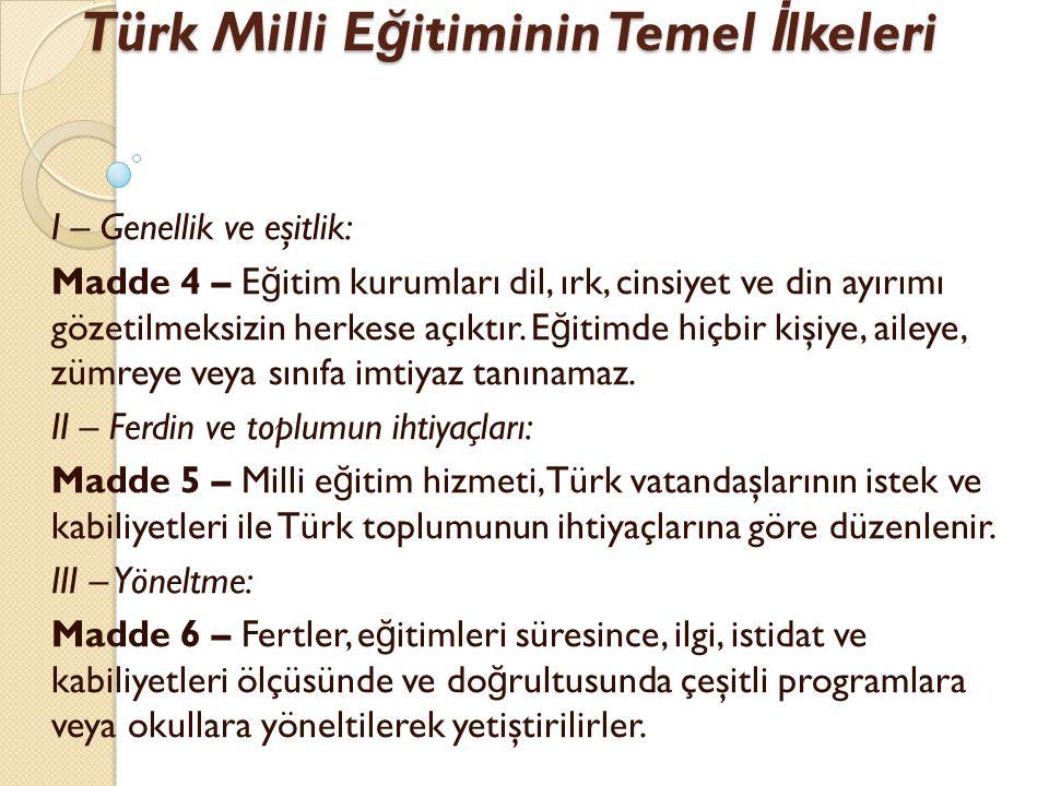 Türk Milli Eğitiminin Temel İlkeleri