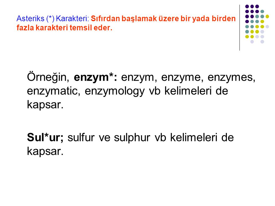 Sul*ur; sulfur ve sulphur vb kelimeleri de kapsar.