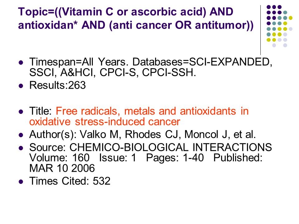 Topic=((Vitamin C or ascorbic acid) AND antioxidan