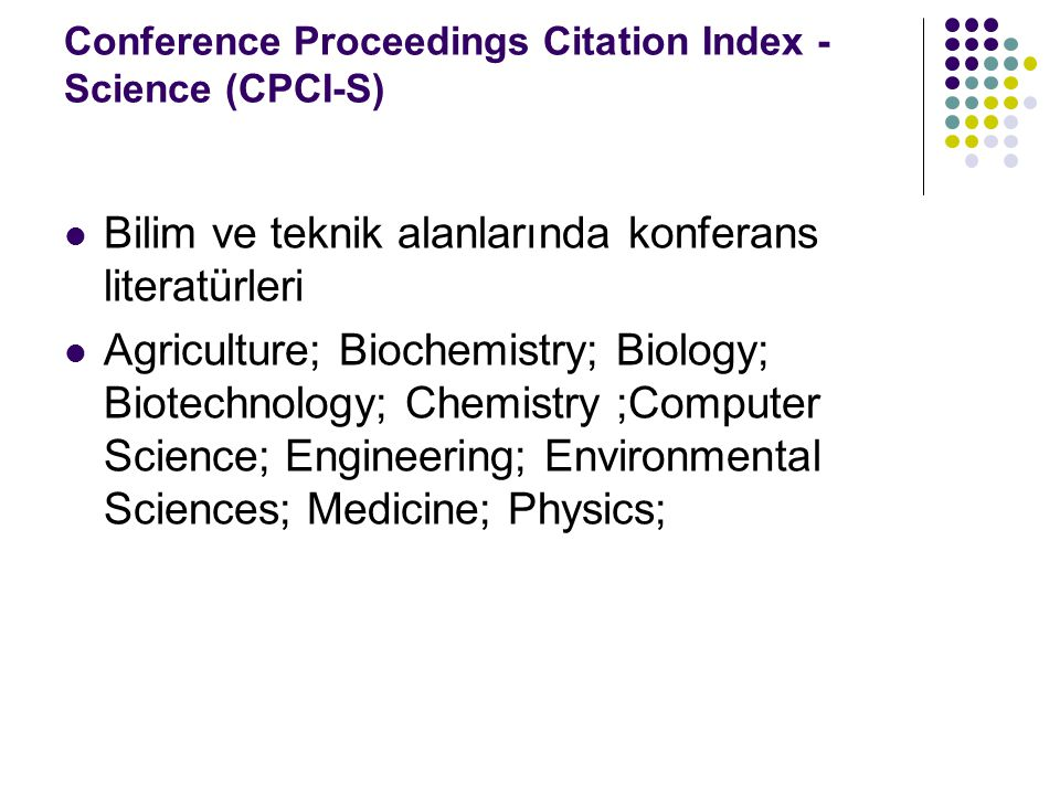 Conference Proceedings Citation Index - Science (CPCI-S)