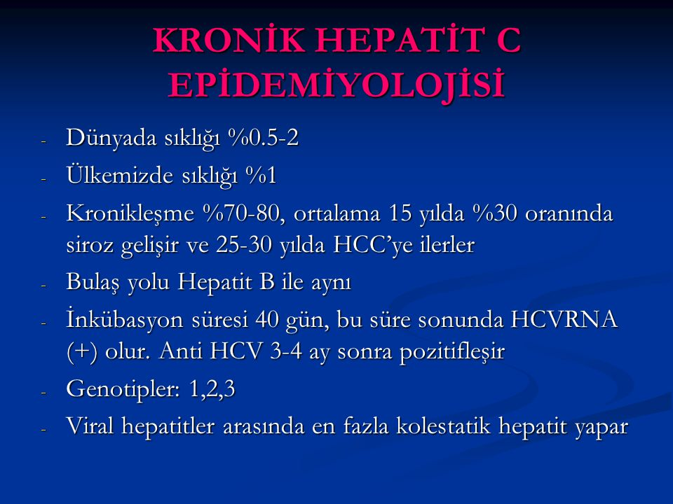 KRONİK HEPATİT C EPİDEMİYOLOJİSİ