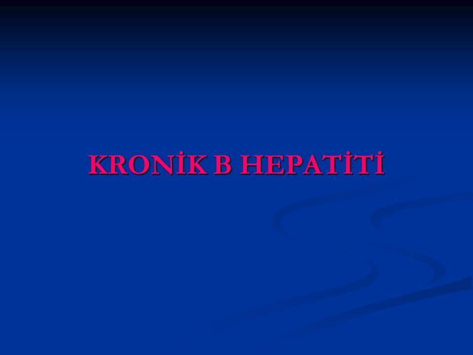 KRONİK B HEPATİTİ