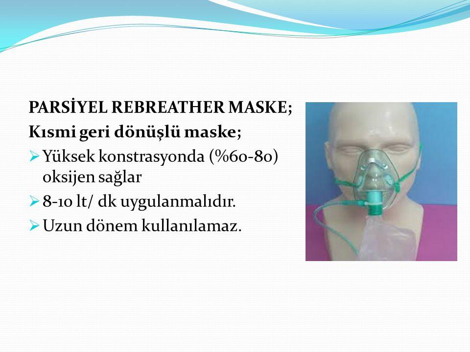 PARSİYEL REBREATHER MASKE;