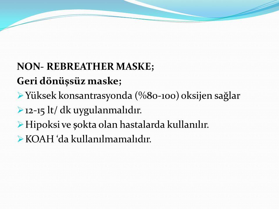 NON- REBREATHER MASKE;