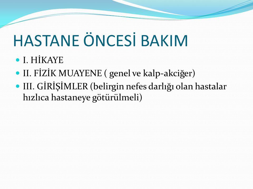HASTANE ÖNCESİ BAKIM I. HİKAYE
