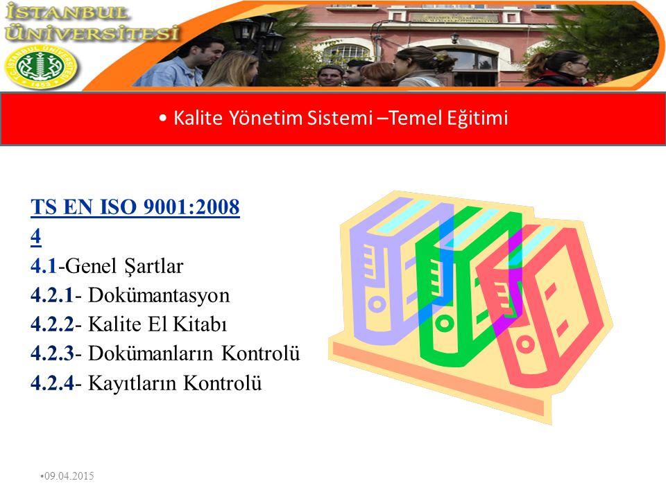 Kalite Yönetim Sistemi –Temel Eğitimi