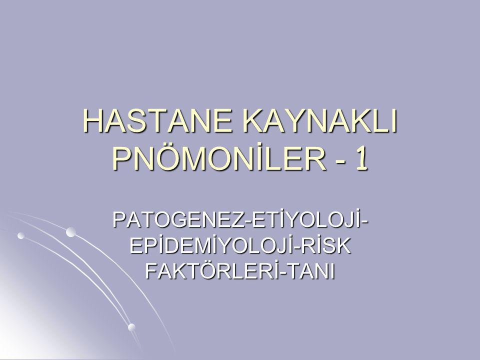 HASTANE KAYNAKLI PNÖMONİLER - 1