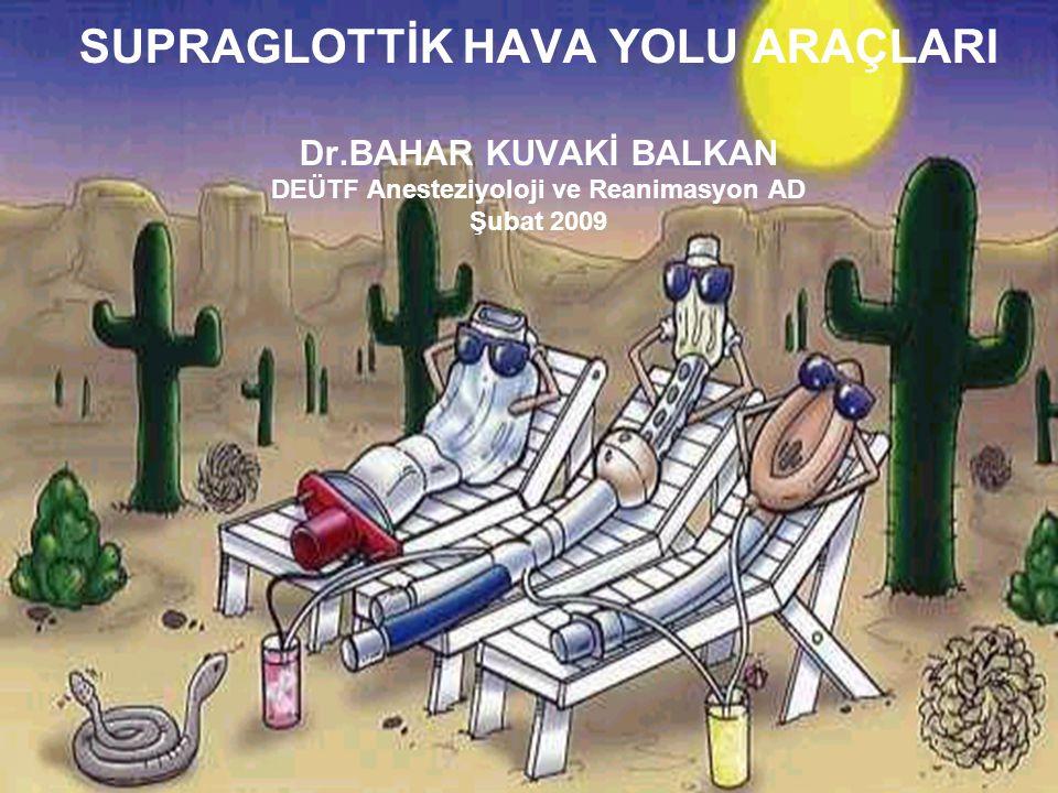 SUPRAGLOTTİK HAVA YOLU ARAÇLARI Dr