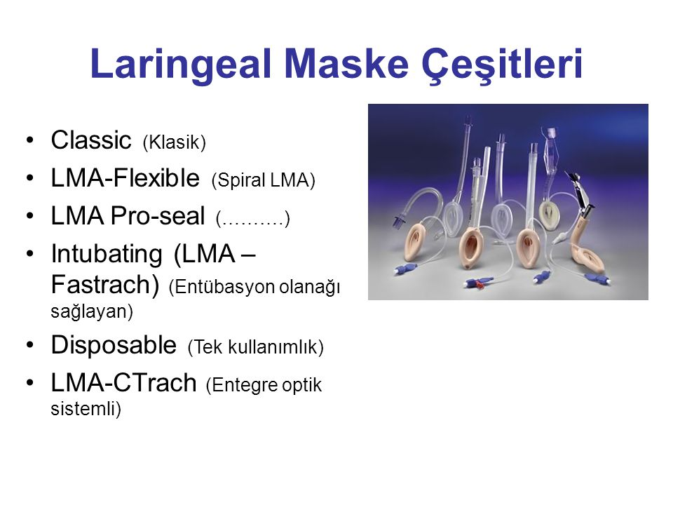 Laringeal Maske Çeşitleri