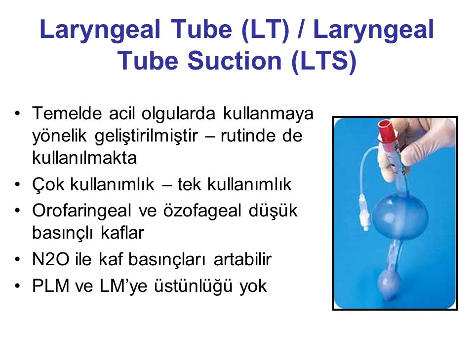 Laryngeal Tube (LT) / Laryngeal Tube Suction (LTS)