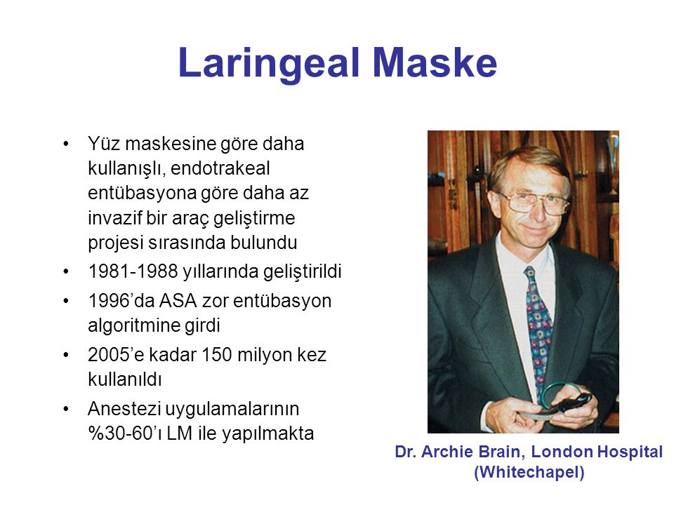 Dr. Archie Brain, London Hospital