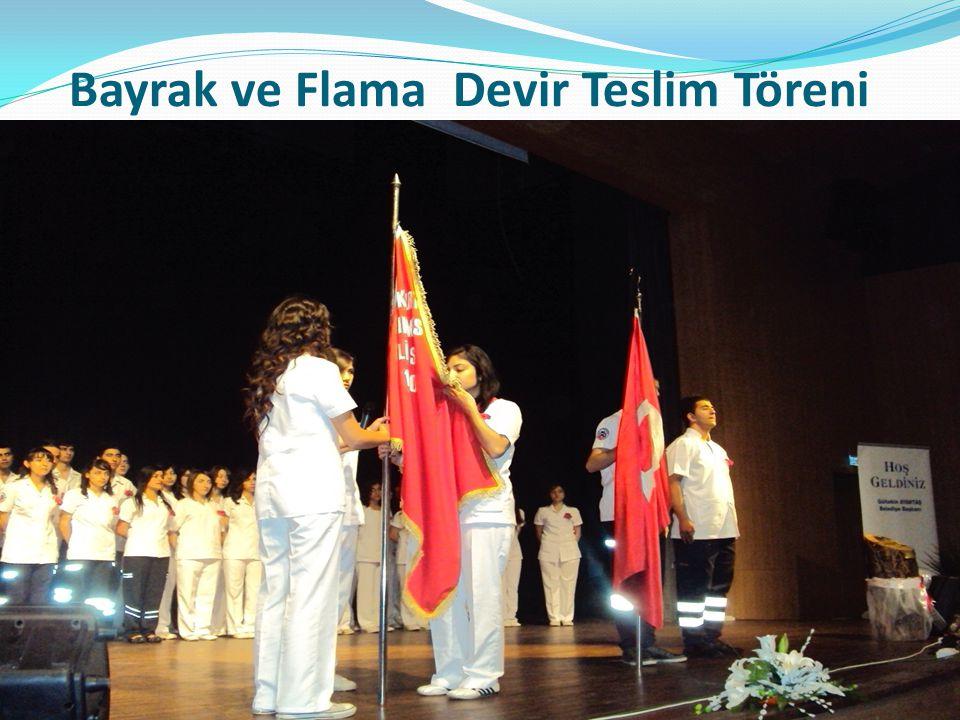 Bayrak ve Flama Devir Teslim Töreni