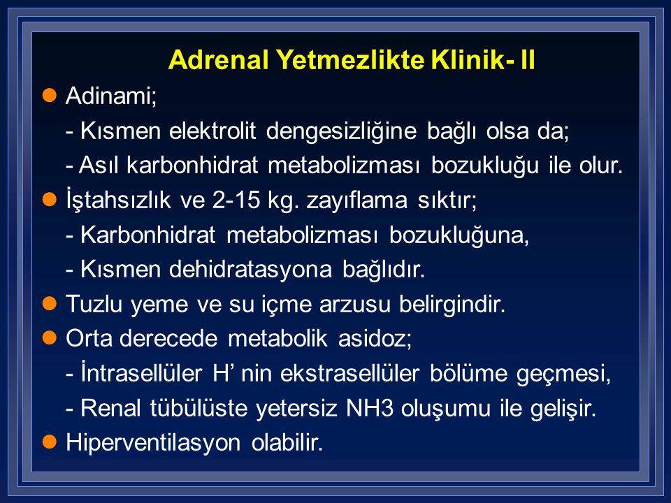 Adrenal Yetmezlikte Klinik- II