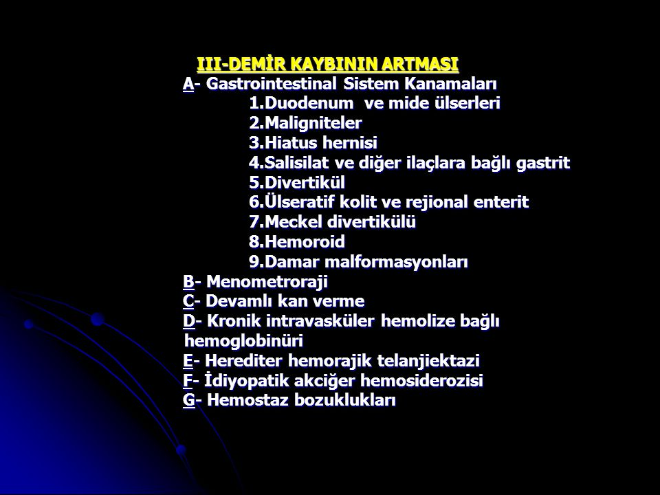 III-DEMİR KAYBININ ARTMASI