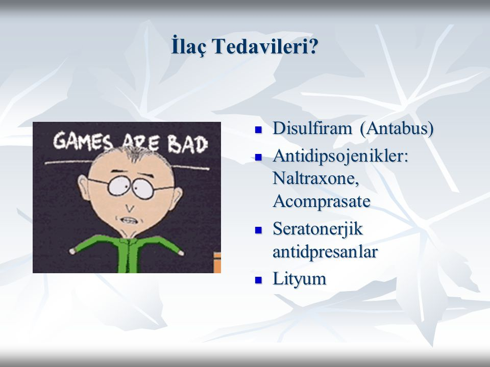 İlaç Tedavileri Disulfiram (Antabus)