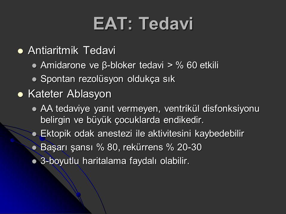 EAT: Tedavi Antiaritmik Tedavi Kateter Ablasyon