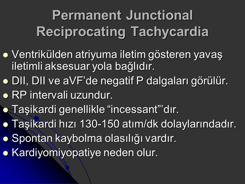 Permanent Junctional Reciprocating Tachycardia