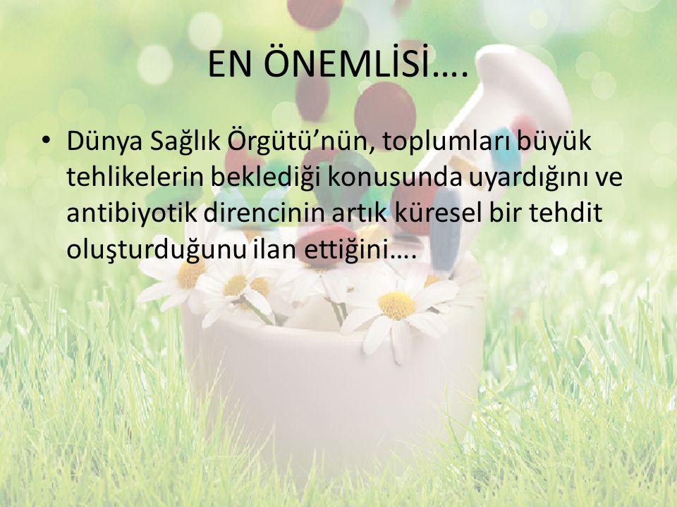 EN ÖNEMLİSİ….