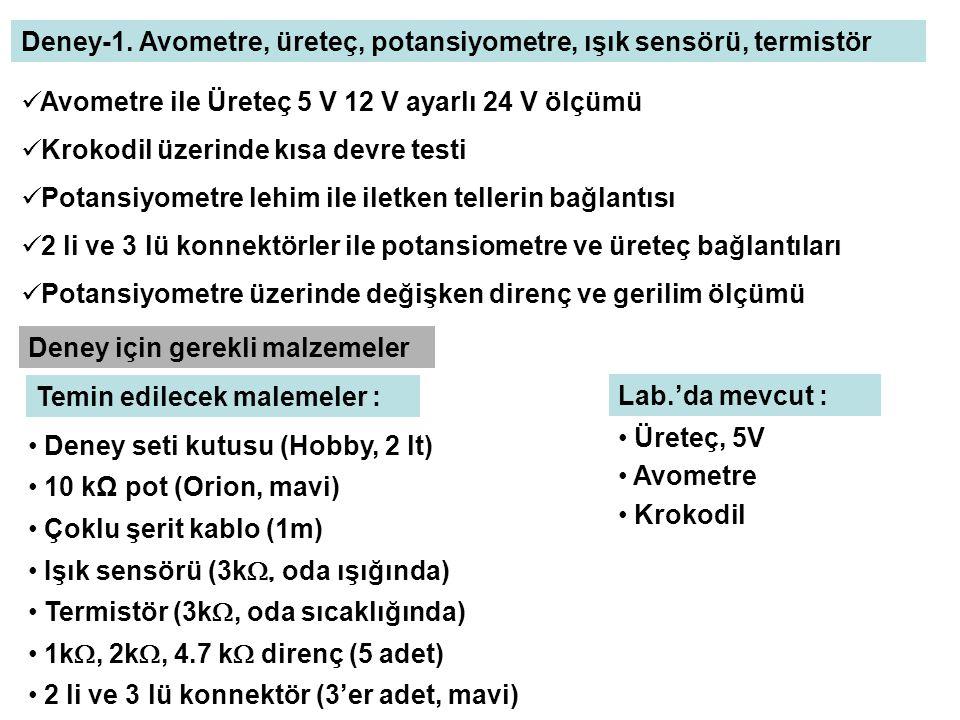 Deney-1. Avometre, üreteç, potansiyometre, ışık sensörü, termistör