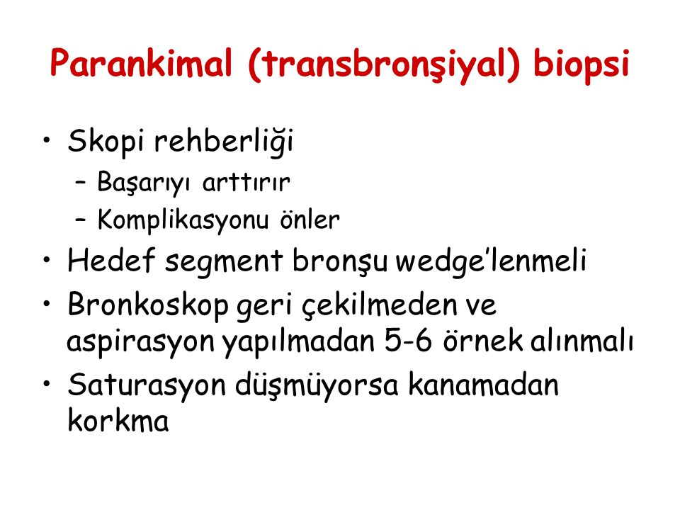 Parankimal (transbronşiyal) biopsi