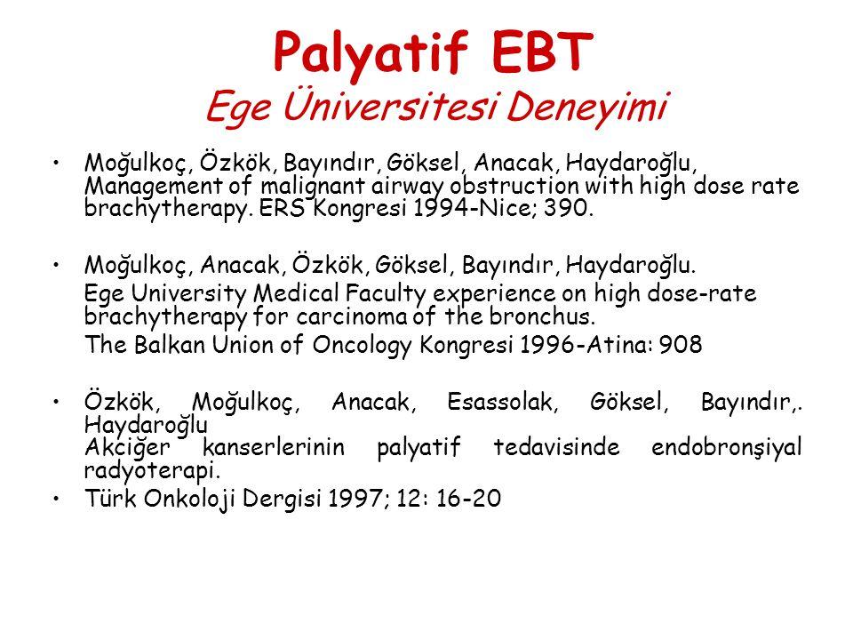 Palyatif EBT Ege Üniversitesi Deneyimi