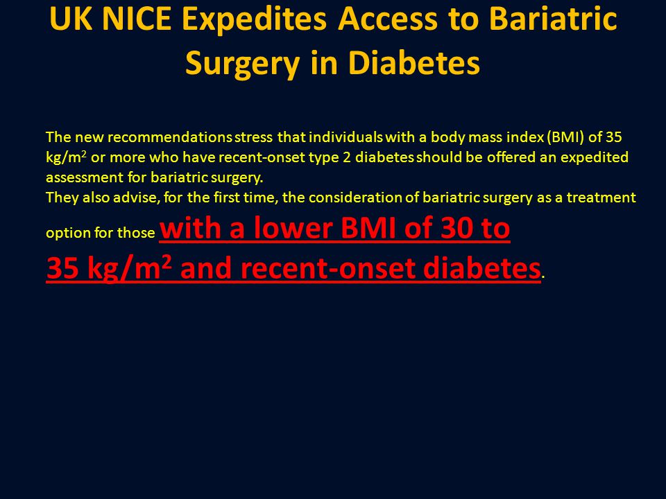 UK NICE Expedites Access to Bariatric Surgery in Diabetes