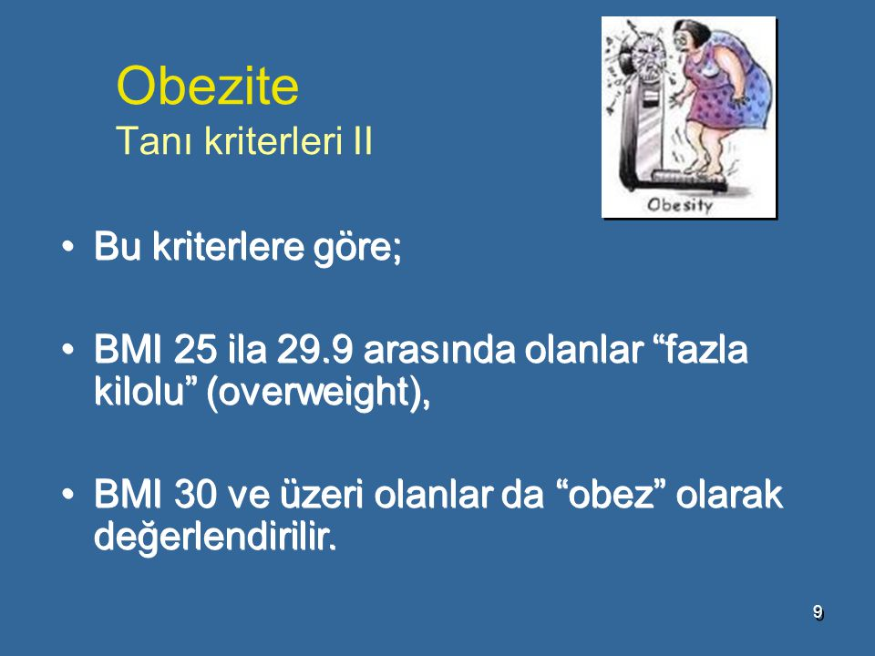 Obezite Tanı kriterleri II