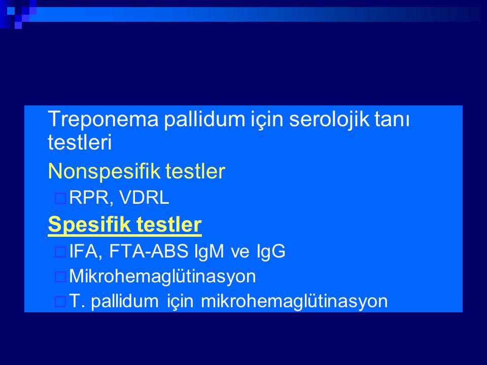 Treponema pallidum için serolojik tanı testleri Nonspesifik testler