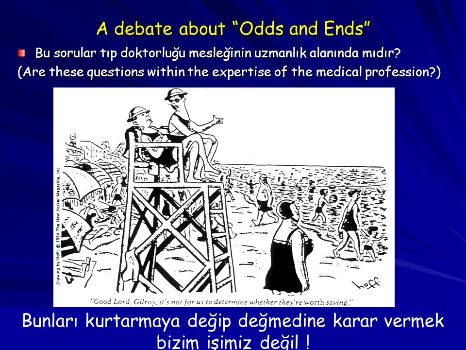 A debate about Odds and Ends