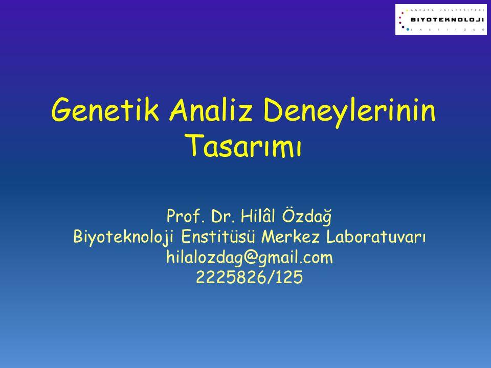 Genetik Analiz Deneylerinin Tasarımı