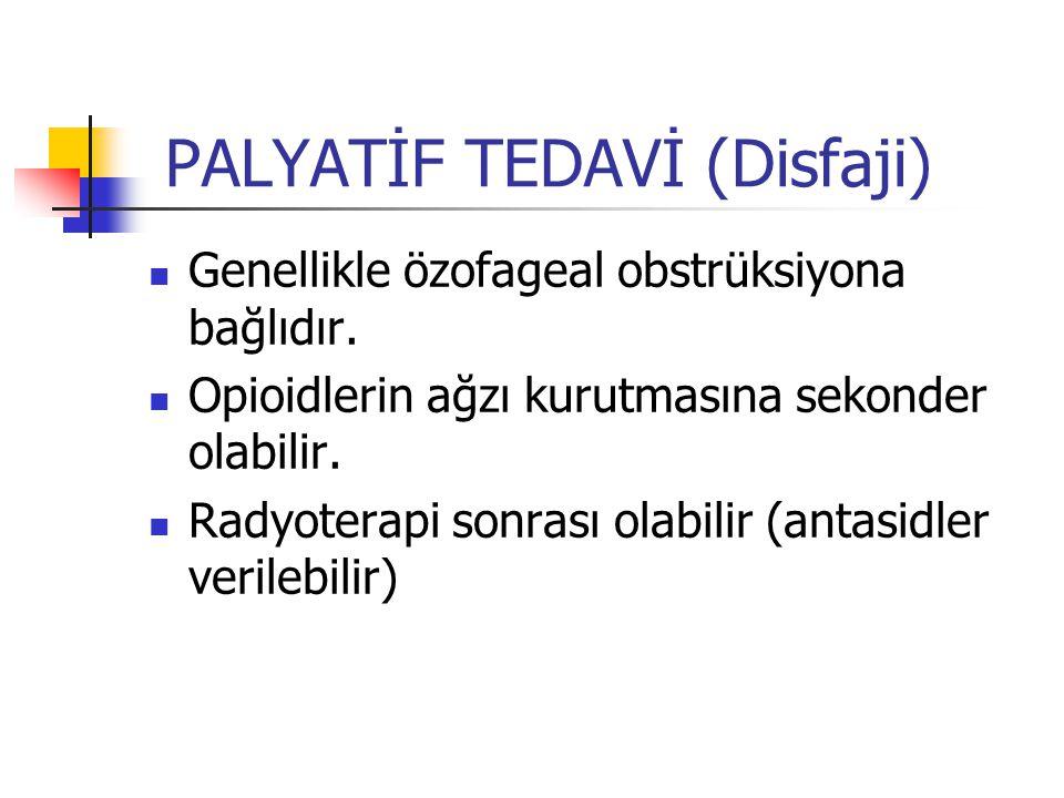 PALYATİF TEDAVİ (Disfaji)