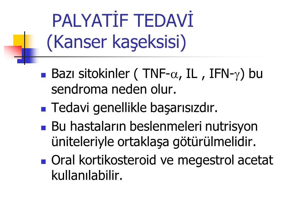 PALYATİF TEDAVİ (Kanser kaşeksisi)