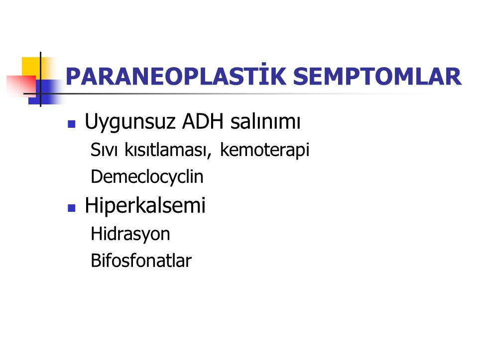 PARANEOPLASTİK SEMPTOMLAR