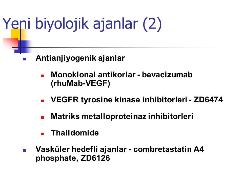Yeni biyolojik ajanlar (2)