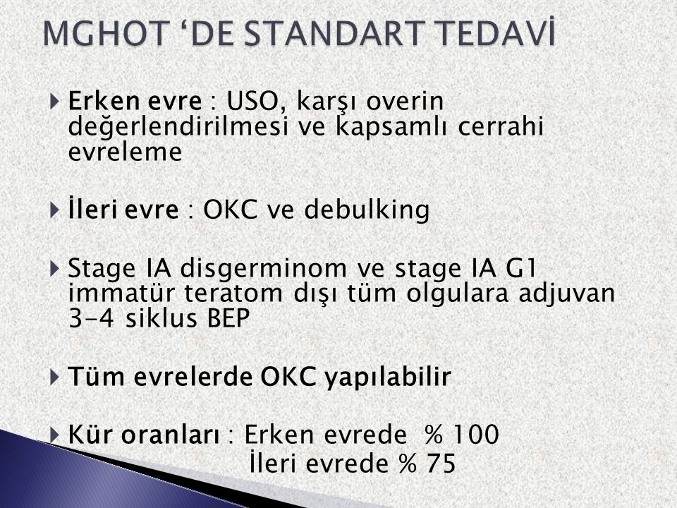 MGHOT 'DE STANDART TEDAVİ