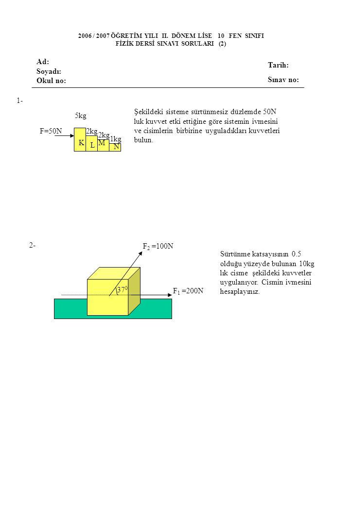 FİZİK DERSİ SINAVI SORULARI (2)