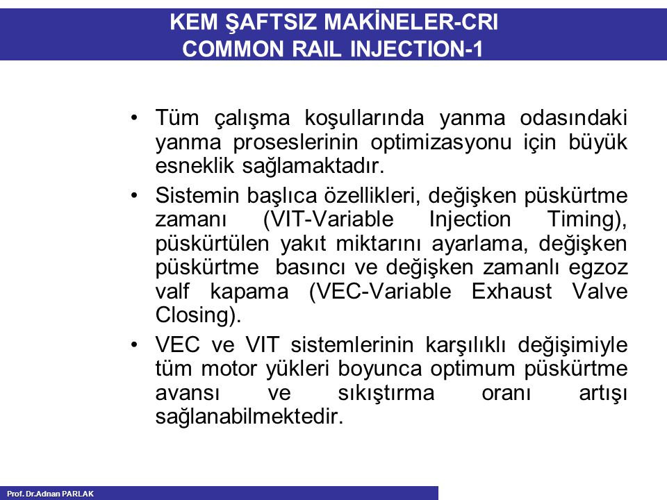 KEM ŞAFTSIZ MAKİNELER-CRI COMMON RAIL INJECTION-1