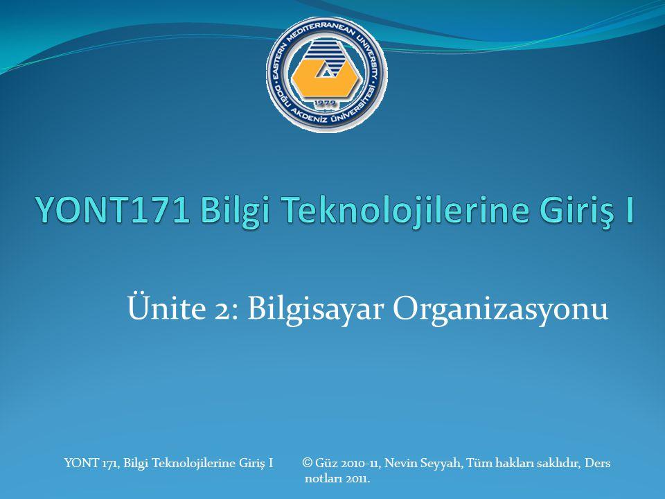 YONT171 Bilgi Teknolojilerine Giriş I