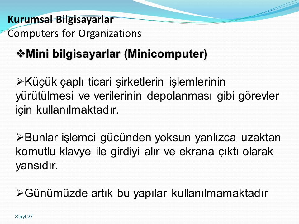 Kurumsal Bilgisayarlar Computers for Organizations