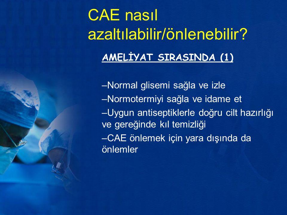 CAE nasıl azaltılabilir/önlenebilir