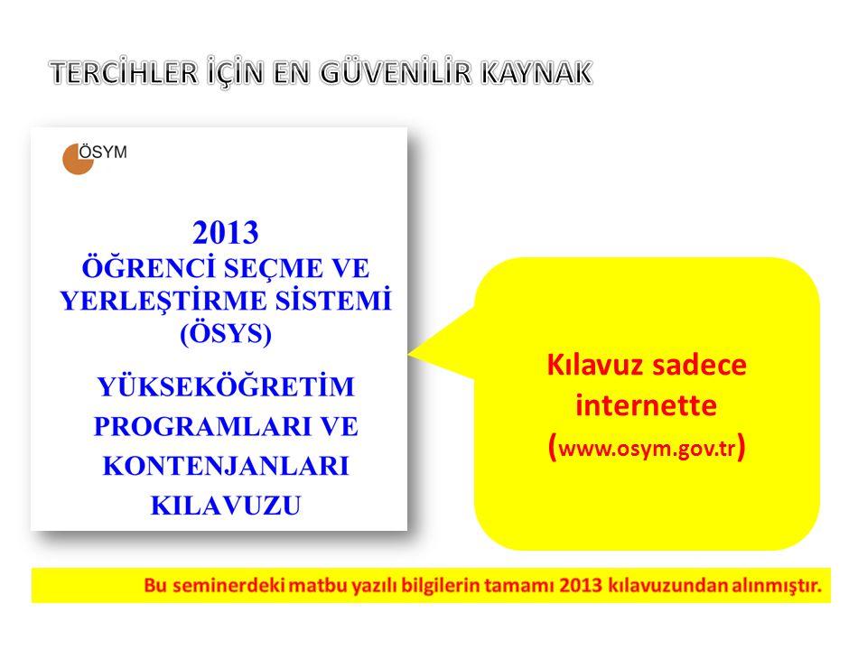 Kılavuz sadece internette (www.osym.gov.tr)