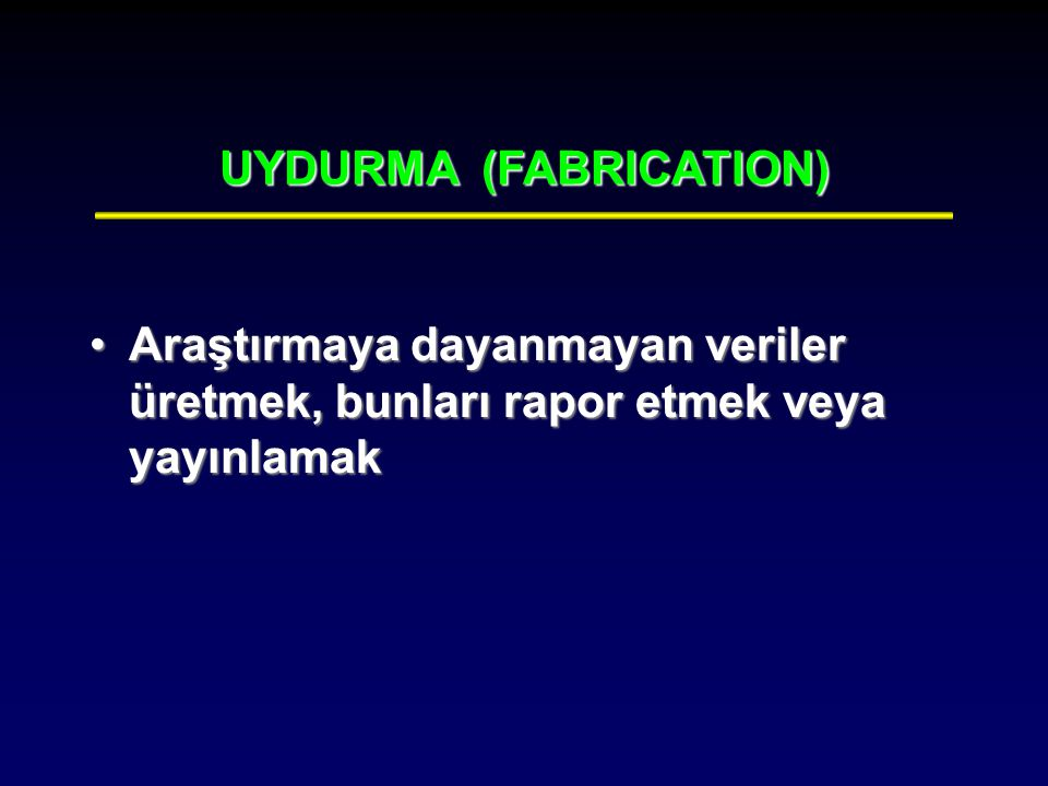 UYDURMA (FABRICATION)‏