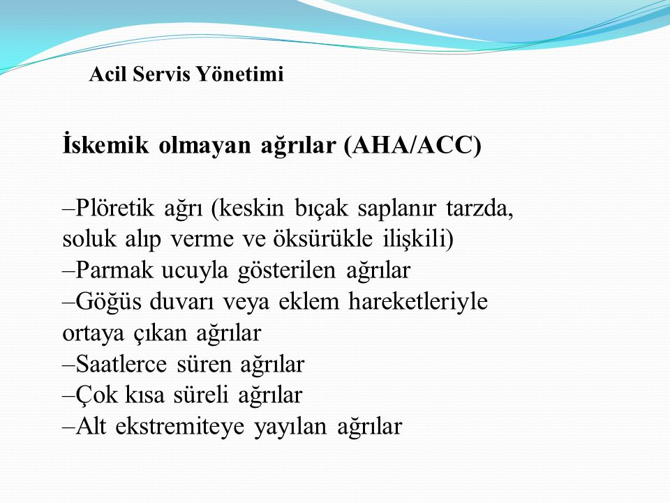 İskemik olmayan ağrılar (AHA/ACC)