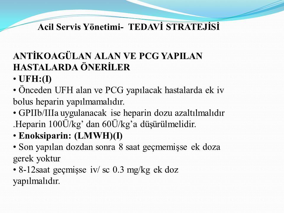 Acil Servis Yönetimi- TEDAVİ STRATEJİSİ