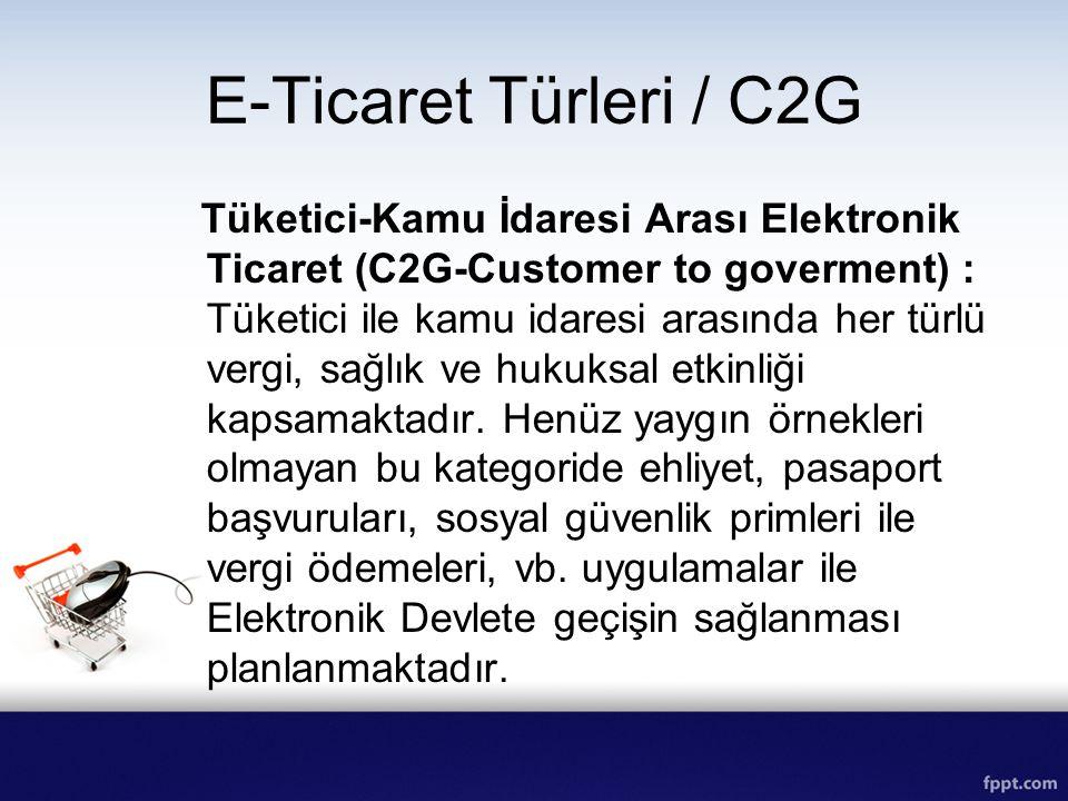 E-Ticaret Türleri / C2G