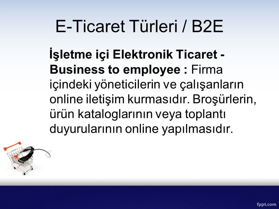 E-Ticaret Türleri / B2E